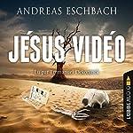 Jésus Vidéo | Andreas Eschbach