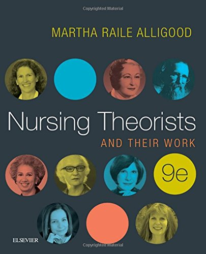 323402240 - Nursing Theorists and Their Work, 9e