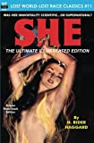 Image of SHE, The Ultimate Illustrated Edition (Lost World-Lost Race Classics) (Volume 11)