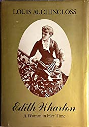 Edith Wharton: A Woman in Her Time