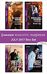 Harlequin Romantic Suspense July 2017 Box Set: The Colton Marine\Her Lieutenant Protector\Bodyguard Reunion\The Soldier's Seduction