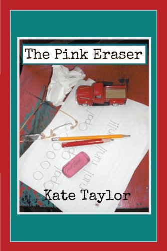 Book: The Pink Eraser by Kate Taylor