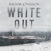 Whiteout: Dark Iceland, Book 5 | Ragnar Jonasson