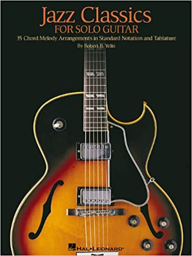 Amazon.com: Jazz Classics for Solo Guitar: Chord Melody Arrangements ...