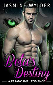 Beta's Destiny (Rocky Mountain Shifters Book 2)