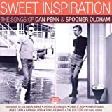 Sweet Inspiration - The Songs of Dan Penn & Spooner Oldham