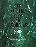 John (The College Press Niv Commentary)