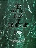 College Press NIV Commentary : John, Bryant, Beauford Harding and Krause, Mark, 0899006310