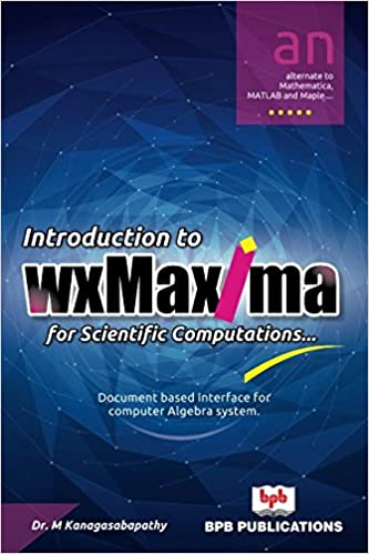 Buy Introduction to wxMaxima for Scientific Computations Book Online