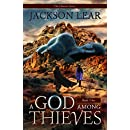 A God Among Thieves (The Chimera Series Book 1)