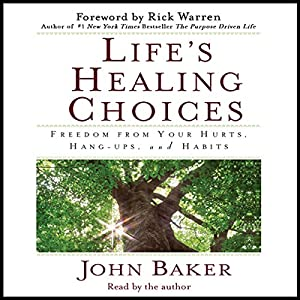 Life's Healing Choices Hörbuch