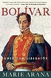Bolivar: American Liberator