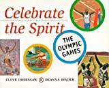 Celebrate the Spirit, Cleve Dheensaw and Deanna Binder, 1551430665