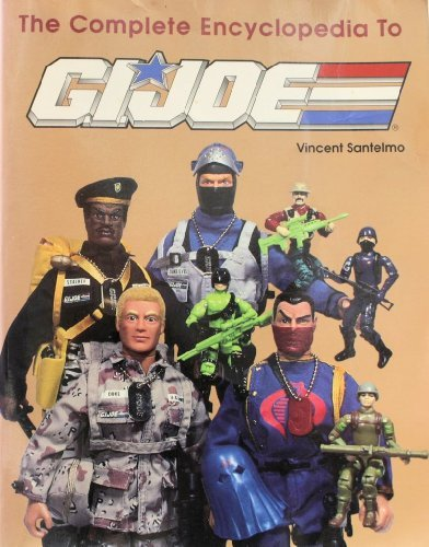 (The Complete Encyclopedia to G.I. Joe)