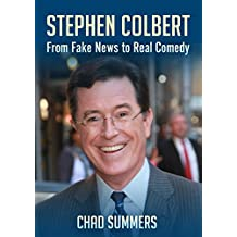Stephen Colbert: From Fake News To Real Comedy