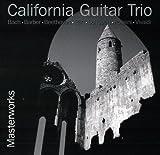 Masterworks by California Guitar Trio (2012-03-13)