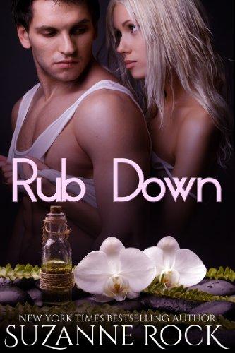Rock Star Rub (Rub Down (Ecstasy Spa Book 3))