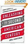 Unleashing the Second American Centur...