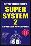 Super System II: A Course In Power Poker
