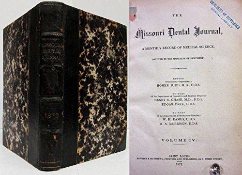 Journal Blythe (THE MISSOURI DENTAL JOURNAL (VOL. 2, 1870) Monthly Record of Medical Science)
