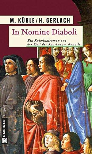 In Nomine Diaboli (Historische Romane im GMEINER-Verlag)