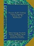 img - for Oeuvres De M. Fielding: Julien L'Apostat / Traduit Par M. Kauffmann (French Edition) book / textbook / text book