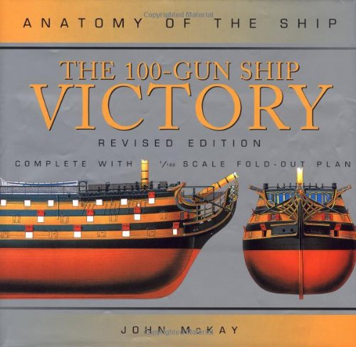 The 100-Gun Ship Victory (Anatomy of the Ship) PDF