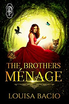 The Brothers Menage by [Bacio, Louisa]
