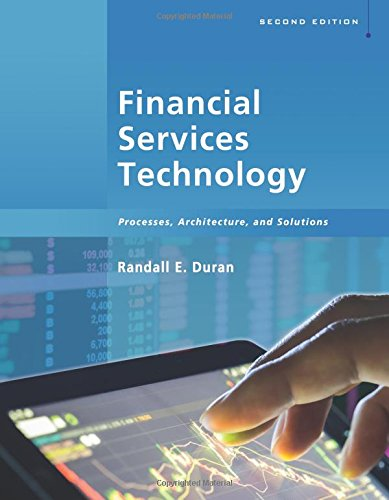 Financial Services Technology  Processes  Architecture  And Solutions  2Nd Edition