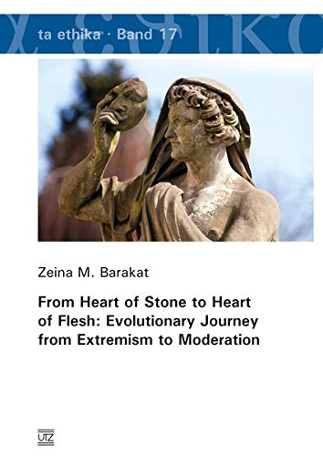 From Heart of Stone to Heart of Flesh: Evolutionary Journey from Extremism to Moderation (Heart Of Stone To Heart Of Flesh)