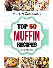 Muffin Cookbook: Top 50 Muffin Recipes