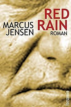 Red Rain (Regina 1) (German Edition) by [Jensen, Marcus]
