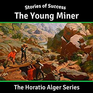 The Young Miner Audiobook