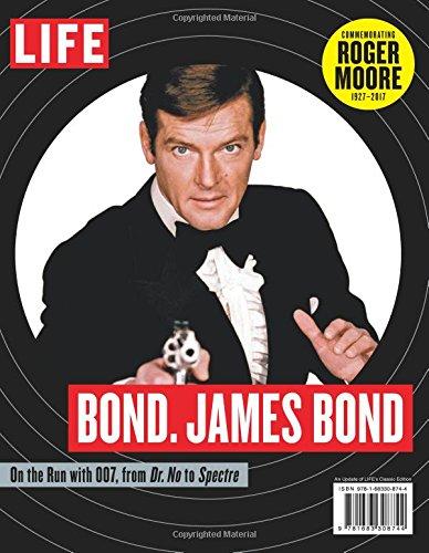 Life Bond  James Bond  Commemorating Roger Moore 1927 2017