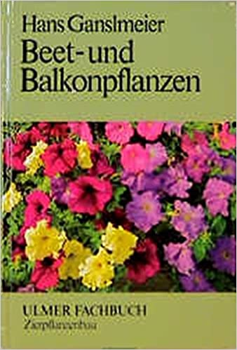 Beet Und Balkonpflanzen Ulmer Fachbucher Amazon De Hans