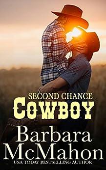 Second Chance Cowboy (Cowboy Hero Book 8) by [McMahon, Barbara]