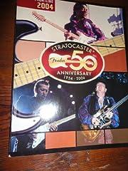 Fender Frontline 2004, Stratocaster 50th…