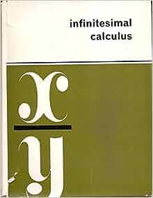 Infinitesimal calculus: Jean Alexandre Dieudonné ...