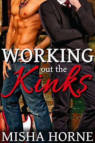 Book Review:  Working Out the Kinks by Misha Horne