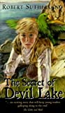 The Secret of Devil Lake by Robert Sutherland front cover