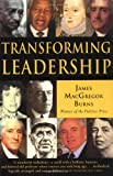 Transforming Leadership, James MacGregor Burns, 0802141188