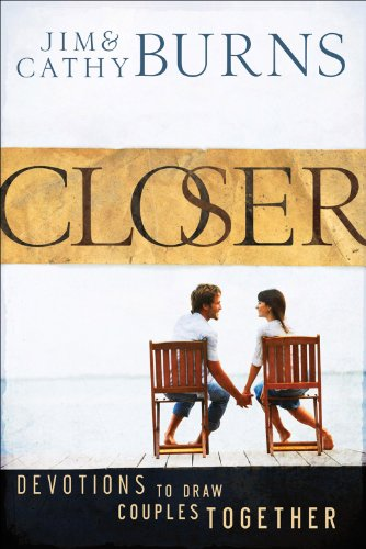 Closer devotions to draw couples together kindle edition by jim closer devotions to draw couples together by burns jim burns cathy fandeluxe Gallery