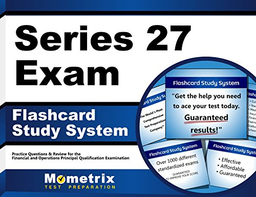 Series 27 Exam Flashcard Study System: Series 27 Test Practice Questions & Review for the Financial and Operations Principal Qualification Examination (Cards)