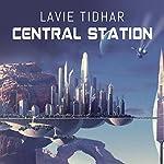 Central Station | Lavie Tidhar