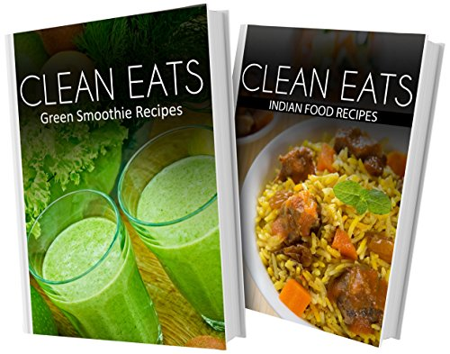 Green smoothie recipes and indian food recipes 2 book combo green smoothie recipes and indian food recipes 2 book combo clean eats ebook download online idthrz4jy forumfinder Gallery