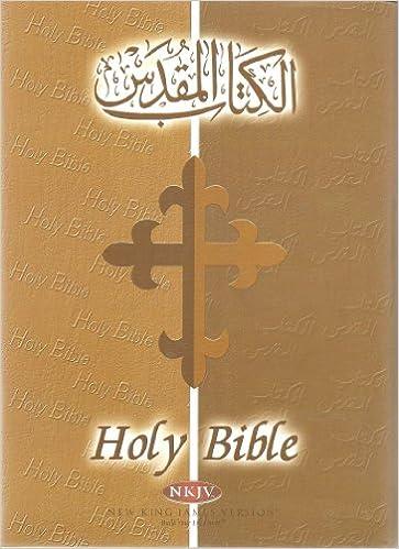Holy Bible: New King James Version (English and Arabic Edition) (Arabic and  English Edition): دار الكتاب المقدس: 9781843641377: Amazon.com: Books