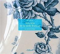 Les arts de la table français par Inès Heugel