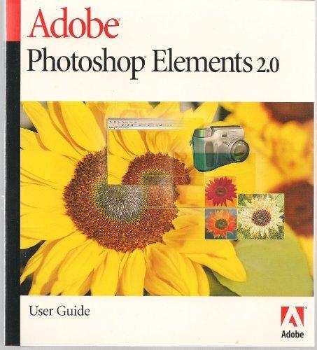 adobe photoshop elements 2 0 user guide editor 0718659281502 rh amazon com Adobe Photoshop Elements 7 Software Photoshop Elements 13