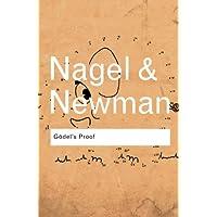 Godel's Proof (Routledge Classics)