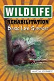 Wildlife Rehabilitation, Nancy A. Schwartz, 1453531904